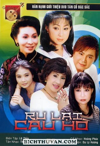 Ru Lai Cau Ho - DVD Tan Co Dac Sac