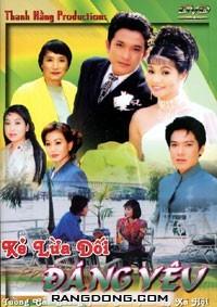 Ke Lua Doi Dang Yeu - Tuong Cai Luong Tinh Cam Tam Ly Xa Hoi