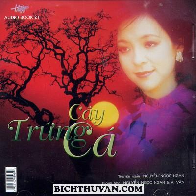 Nguyen Ngoc Ngan - Cay Trung Ca