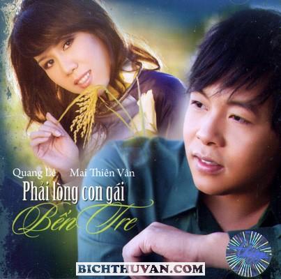 Quang Le & Mai Thien Van - Phai Long Con Gai Ben Tre