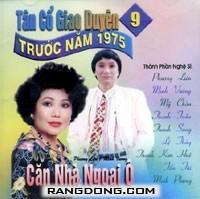 Can Nha Ngoai O - Tan Co Giao Duyen Truoc 1975, No. 9