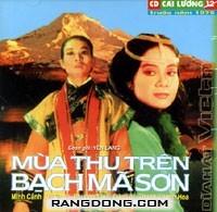 Mua Thu Tren Bach Ma Son - Cai Luong Truoc 1975