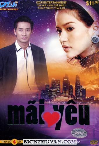 Mãi Yêu (Lửa Tình) Phim Thái Lan 2009 - (22/22 USLT) Maiyeu